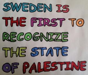 sweden recognizes palestine ALEENA BEIG
